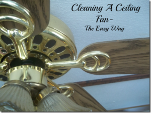 Cleaning a Ceiling Fan Without the Dust Storm