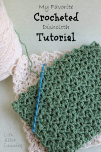 My Favorite Crocheted Dishcloth Tutorial