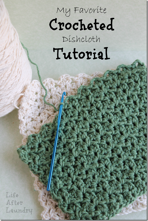 Crochet Tutorial : My Favorite Crocheted Dishcloth Tutorial - Life After Laundry