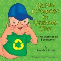 Calvin Compost in Organic City