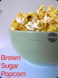 Mom's Test Kitchen: Brown Sugar Popcorn