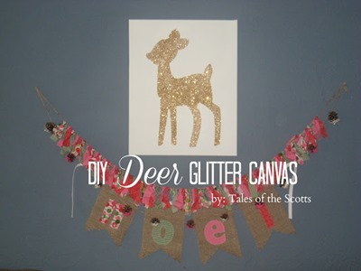 DIY Deer Glitter Canvas 1