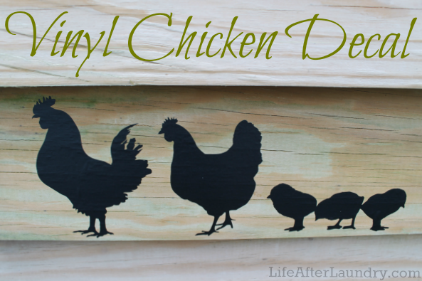 Vinyl Chicken Decal | LifeAfterLaundry.com | #Silhouette # DIY #Crafts #Chickens #Vinyl #Project