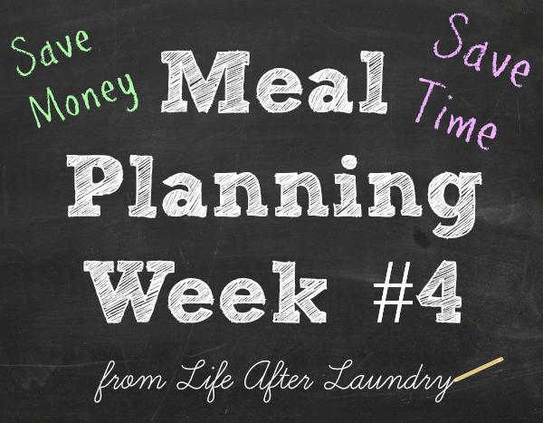 Meal Planning Week #4