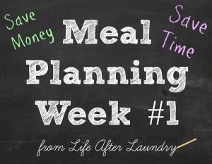 Meal Planning Week #1