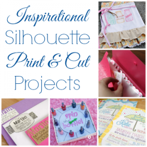Silhouette Print & Cut Projects to Inspire!