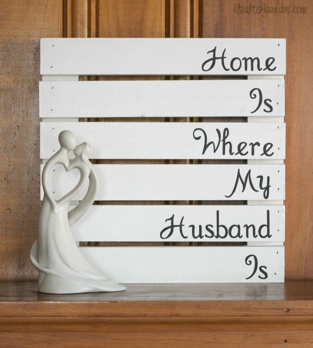 Home is Where my Husband is  LifeAfterLaundry.com