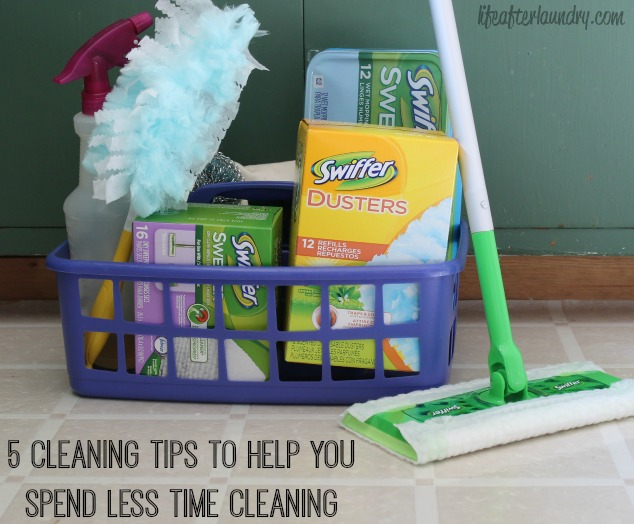 5 Cleaning Tips to Help You Spend Less Time Cleaning via LifeAfterLaundry.com