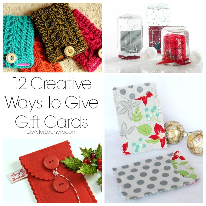 12 creative ways to give gift cards via lifeafterlaundrycom