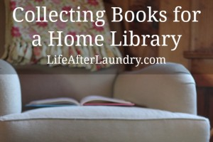 Collecting Books for a Home Library