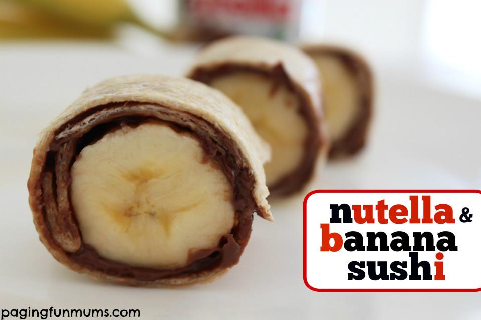 Nutella-Banana-Sushie