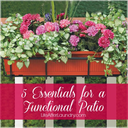 5 Essentials for a Functional Patio via LifeAfterLaundry.com